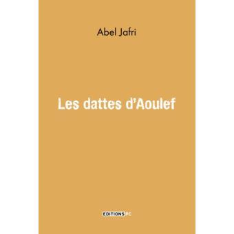 Les dattes d'Aoulef Abel Jafri - https://abeljafri.com